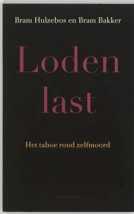 Loden Last - Bram Hulzebos pdf epub