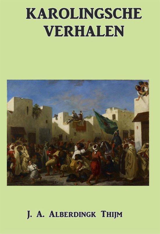 Karolingsche Verhalen - J. A. Alberdingk Thijm |
