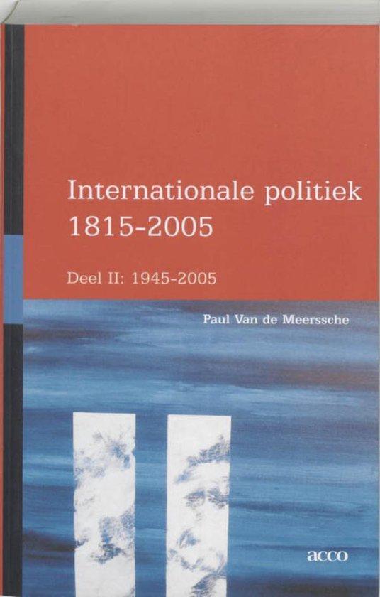 Internationale Politiek 1815-2004 / 2 (1945-2004) - P. van de Meerssche |