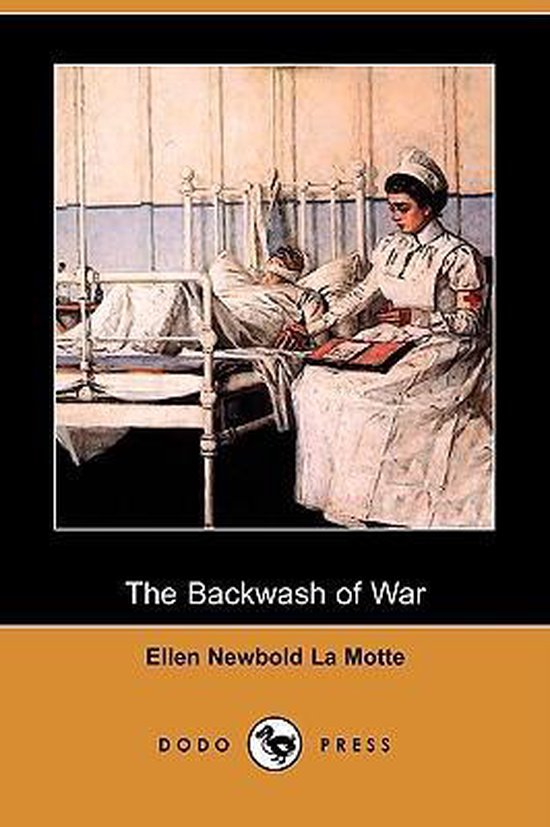 The Backwash of War (Dodo Press)