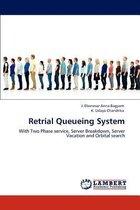 Retrial Queueing System