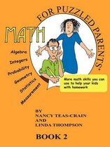 Math for Puzzled Parents Book 2