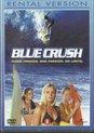 Blue Crush (D)