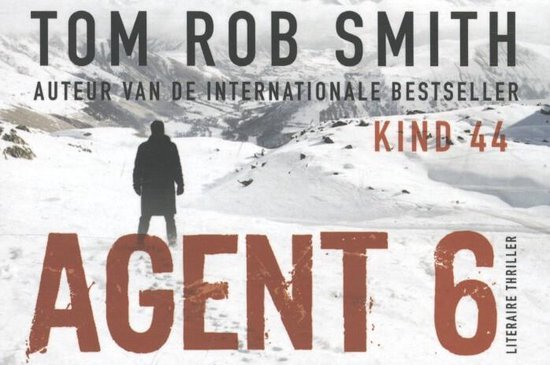 Agent 6 - dwarsligger (compact formaat) - Tom Rob Smith pdf epub