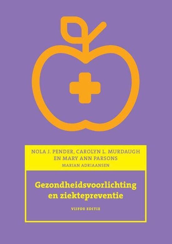 Gezondheidsvoorlichting en ziektepreventie - N.J. Pender |