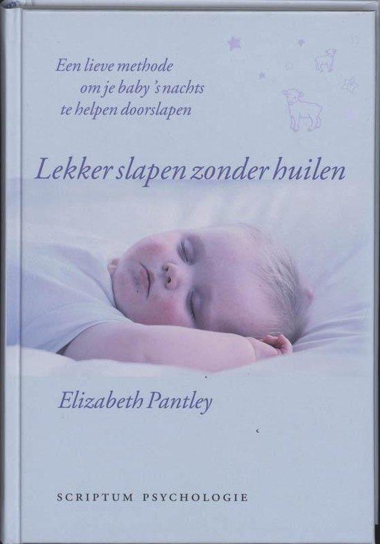 Lekker slapen zonder huilen - E. Pantley |