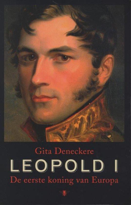 Leopold I - Gita Deneckere |