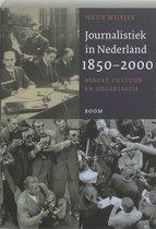 Journalistiek in Nederland, 1850-2000