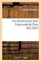 Les dominicains dans l'universite de Paris ou Le grand couvent des jacobins de la rue Saint-Jacques