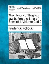 The History of English Law Before the Time of Edward I. Volume 2 of 2