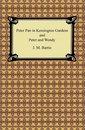 Boek cover Peter Pan in Kensington Gardens and Peter and Wendy van James Matthew Barrie