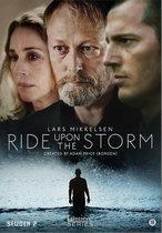 Ride Upon The Storm - Seizoen 2