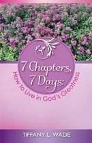 7 Chapters, 7 Days