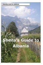 Sheila's Guide to Albania
