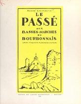 Le passé aux Basses-Marches du Bourbonnais