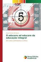 O Educere Ad Educare Da Educacao Integral