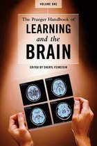 The Praeger Handbook of Learning and the Brain [2 volumes]