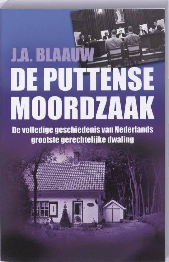 De Puttense moordzaak - J.A. Blaauw |