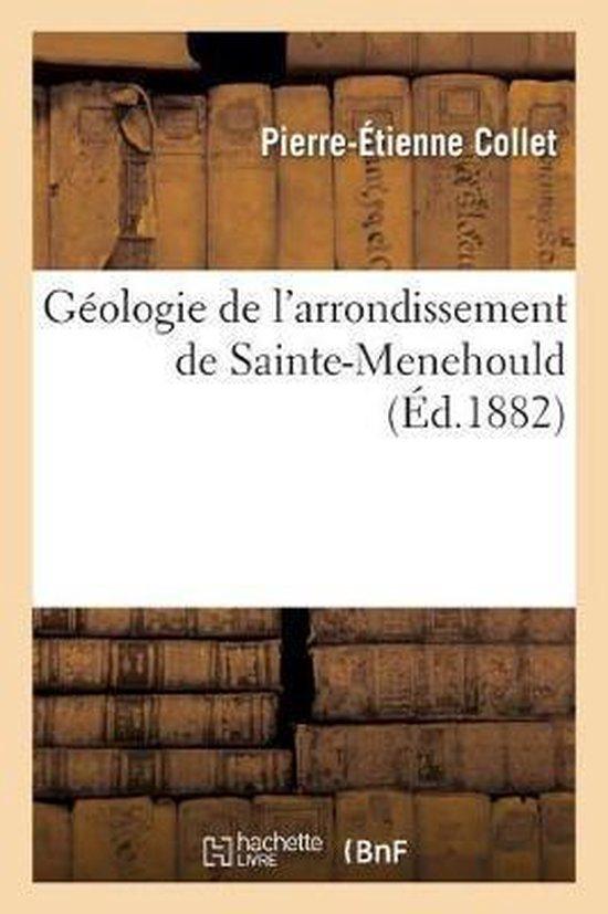 G ologie de l'Arrondissement de Sainte-Menehould
