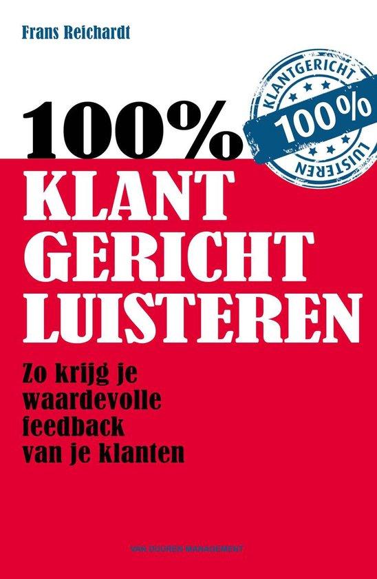 Cover van het boek '100 procent klantgericht luisteren' van Frans Reichardt