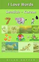 I Love Words Swedish - Korean