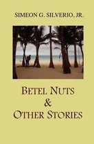Betel Nuts & Other Stories