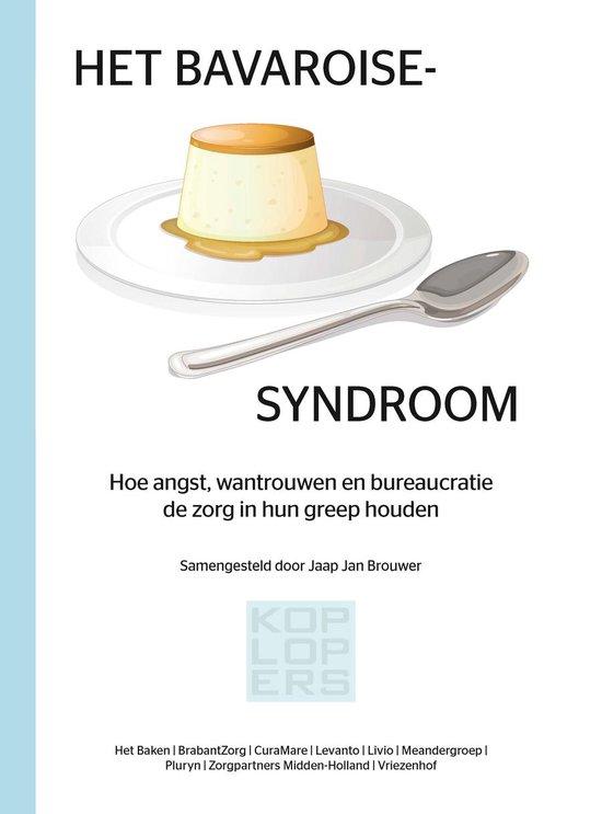 HET BAVAROISESYNDROOM - Jaap Jan Brouwer |