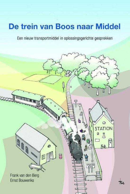 De trein van boos naar middel - Frank van den Berg pdf epub