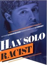 Han Solo - Racist