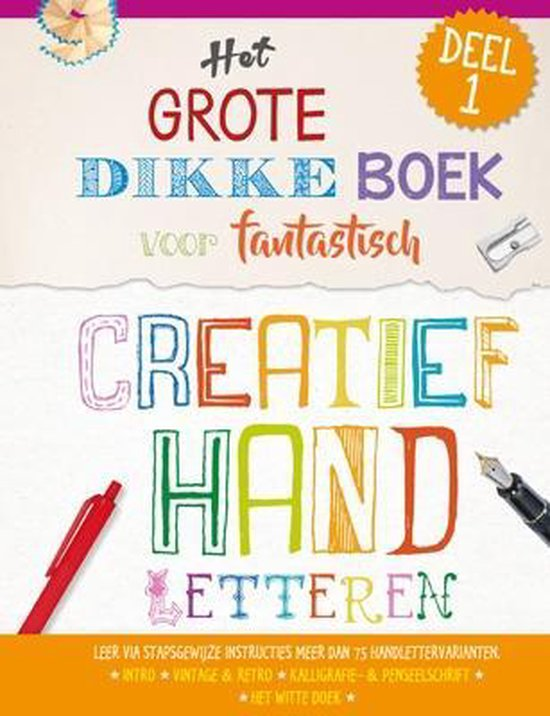 Het grote dikke boek voor fantastisch creatief handletteren 1 - nvt | Readingchampions.org.uk