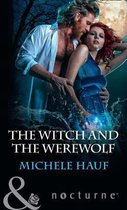 The Witch And The Werewolf (The Decadent Dames, Book 3)