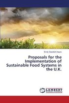 Proposals for the Implementation of Sustainable Food Systems in the U.K.