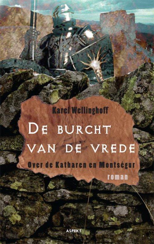 De burcht van de vrede - Karel Wellinghoff | Fthsonline.com