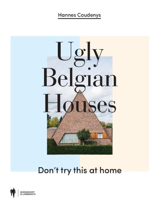Ugly Belgian Houses