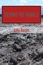 Beyond the Rubble