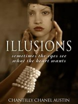 Illusions: Sometimes the Eyes See What the Heart Wants