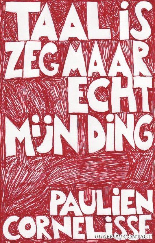 Taal Is Zeg Maar Echt Mijn Ding - Paulien Cornelisse pdf epub