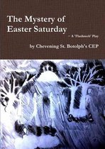 The Mystery of Easter Saturday