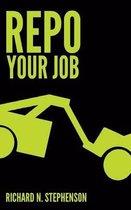 Repo Your Job