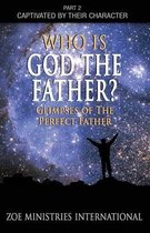 Who Is God the Father