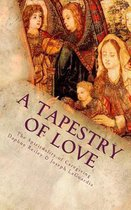 A Tapestry of Love