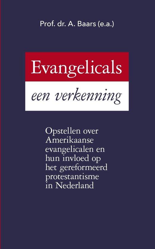 Evangelicals een verkenning - A Baars |