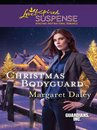 Christmas Bodyguard (Mills & Boon Love Inspired) (Guardians, Inc., Book 1)