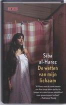 Boek cover De wetten van mijn lichaam van Siba Al-Harez