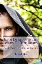 John Dynham & the Wars of the Roses
