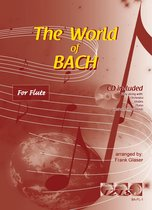 THE WORLD OF BACH + meespeel-cd. Voor dwarsfluit. <br /><br /> Bladmuziek voor dwarsfluit, izis, bladmuziek voor fluit, play-along, bladmuziek met cd, muziekboek, klassiek, barok, Bach, Händel, Mozart.