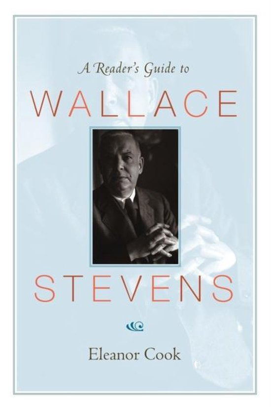 Boek cover A Readers Guide to Wallace Stevens van Eleanor Cook (Paperback)