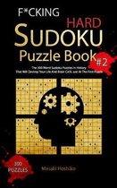 F*cking Hard Sudoku Puzzle Book #2