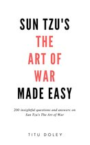 Sun Tzu's The Art of War Made Easy