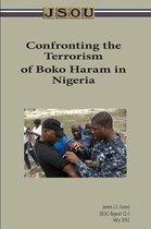 Confronting the Terrorism of Boko Haram in Nigeria